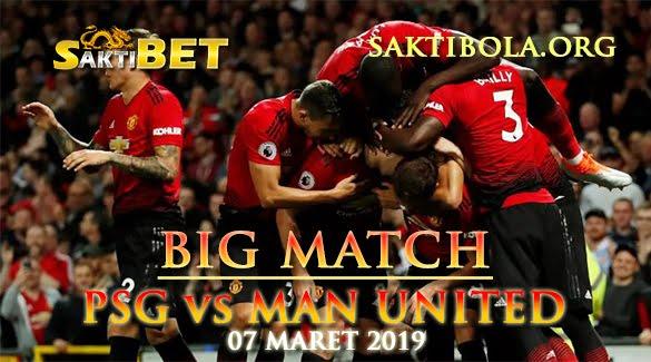 Prediksi Sakti Taruhan bola PSG vs Manchester United 7 Maret 2019