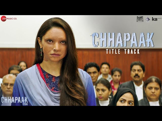 Chhapaak Title Track Lyrics in Hindi