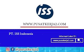 Loker Terbaru SMP SMA SMK D3 S1 Juli 2020 PT ISS Indonesia