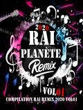 Planète Rai Remix 2020 vol 01