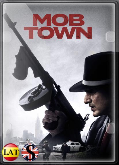 Mob Town (2019) WEB-DL 1080P LATINO/INGLES