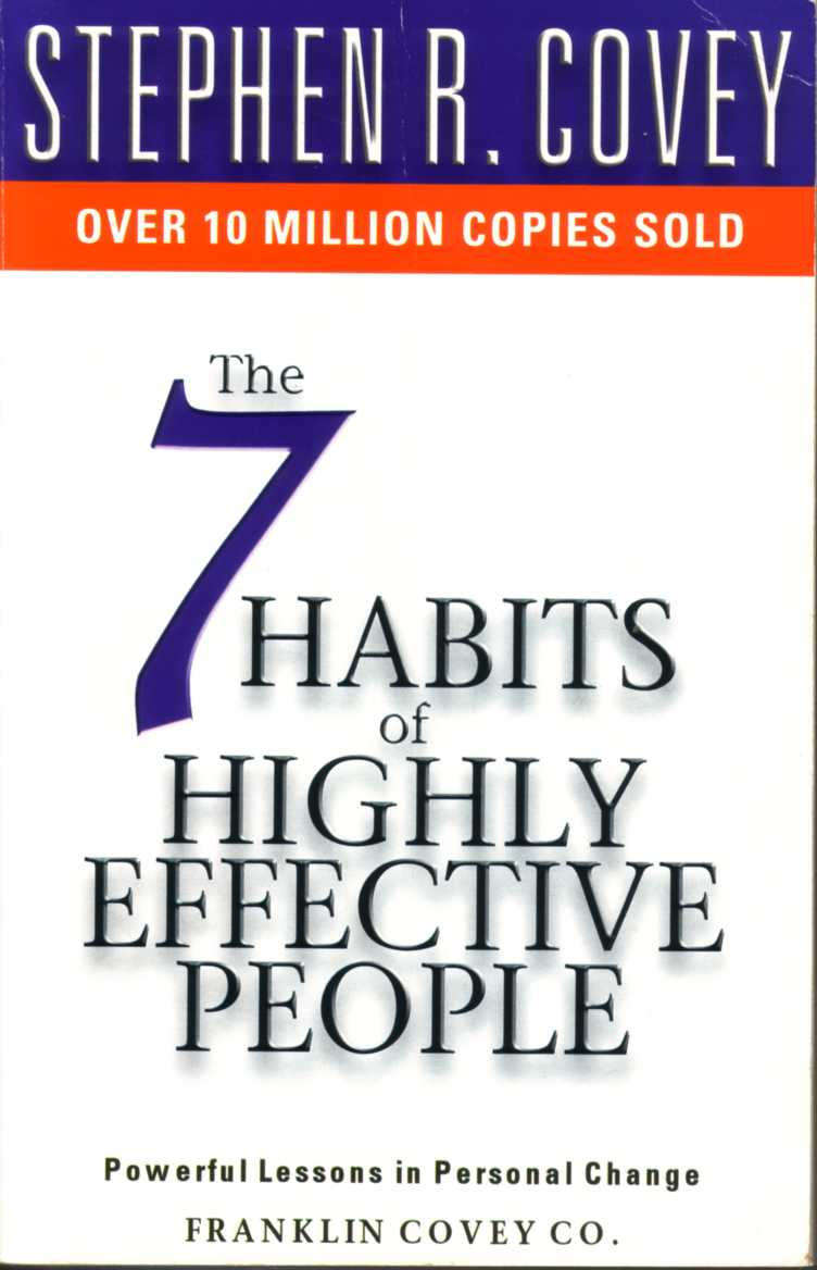 The seven habits of highly effective