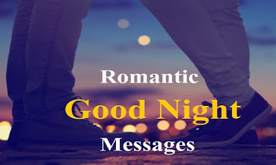 romantic good night messages for her, sweet goodnight messages, funny good night messages