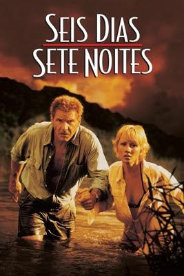 SEIS DIAS, SETE NOITES (DUAL ÁUDIO/1080P) – 1998 Capa