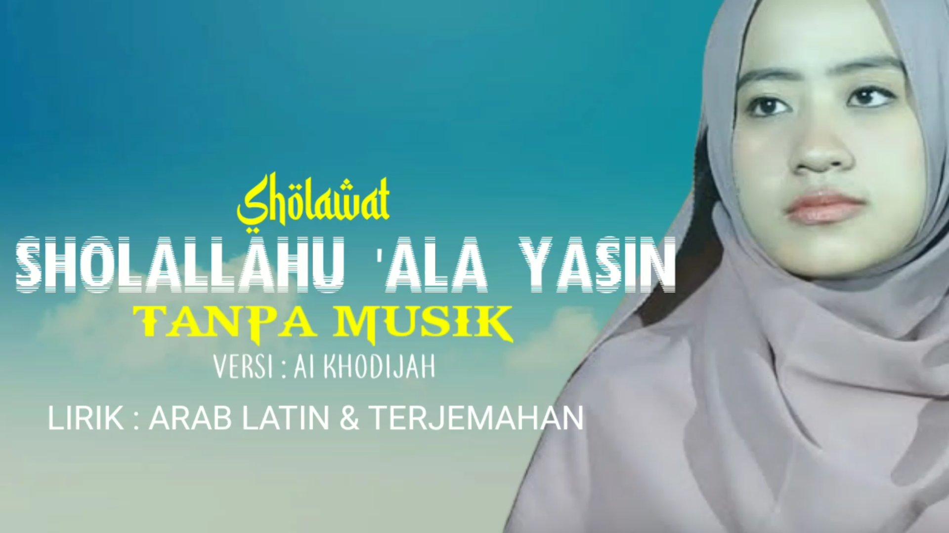 Lirik  Shallallahu Ala Yasin Arab Latin Terjemah