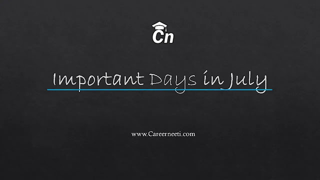 Important Days and Dates in July, www.careerneeti.com, careerneeti logo