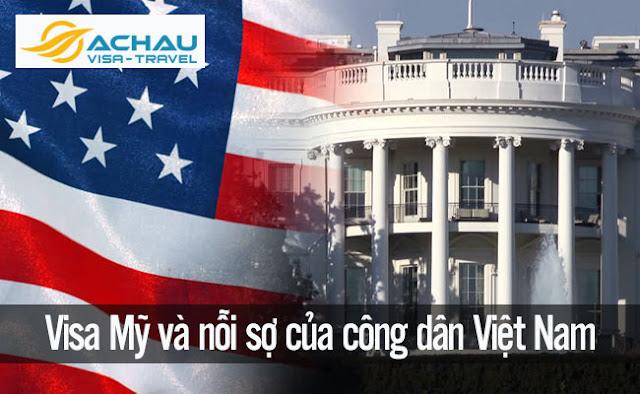 Xin visa Mỹ và nỗi sợ của công dân Việt Nam