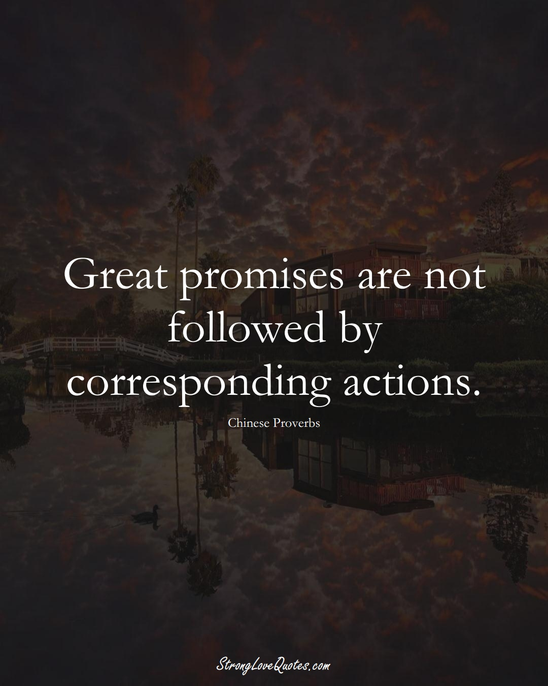 Great promises are not followed by corresponding actions. (Chinese Sayings);  #AsianSayings