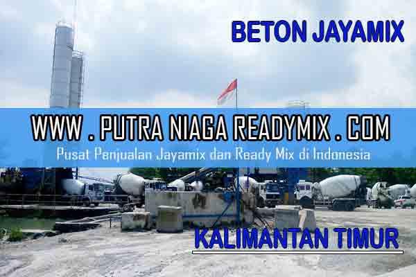 Harga Beton Jayamix Kalimantan Timur