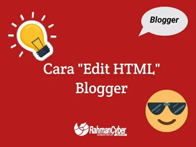 cara edit html blogger