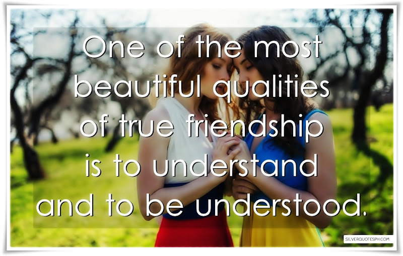 One Of The Most Beautiful Qualities Of True Friendship, Picture Quotes, Love Quotes, Sad Quotes, Sweet Quotes, Birthday Quotes, Friendship Quotes, Inspirational Quotes, Tagalog Quotes