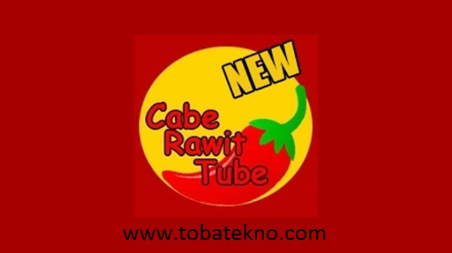 Cabe Rawit Tube APK For Android Terbaru 2020
