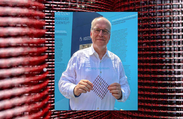 Profesor Manfred Curbach dan inovasi beton tekstil