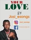 [MUSIC] Josi Esongs - Your Love