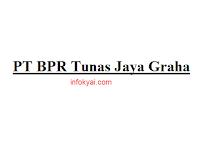 Lowongan Kerja PT BPR Tunas Jaya Graha Terbaru