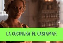 Ver La Cocinera De Castamar Capítulo 05 Gratis