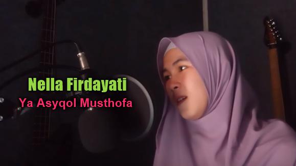 Download Lagu Nella Firdayati Ya Asyqol Musthofa Mp3 (4,55MB),Nella Firdayati, Lagu Religi, Lagu Cover, 2018