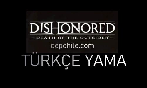 Dishonored Death of the Outsider Türkçe Yama İndir, Kurulum