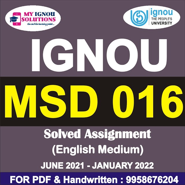 MSD 016 Solved Assignment 2021-22