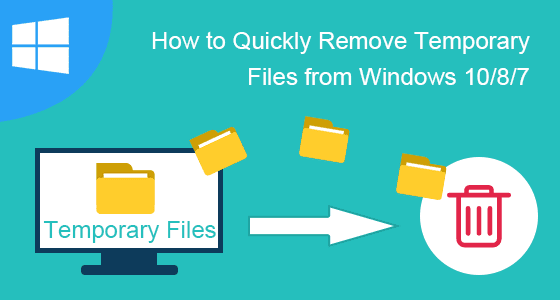 remove temporary files from Windows 10/8/7
