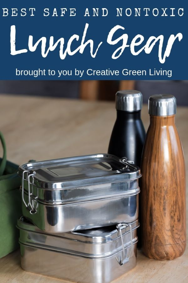 Best lunchboxes for kids, teens and adults! Bring your lunch to work or school in a nontoxic, reusable lunchbox using one of these healthy storage container options. #creativegreenliving #lunchbox #bento #nontoxic #zerowaste