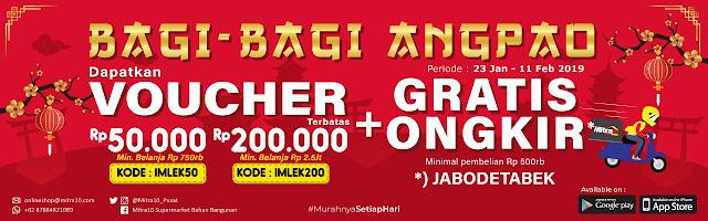 #Mitra10 - #Promo Voucher 50K & 200K + Gratis Ongkir JABODETABEK (s.d 11 Feb 2019)