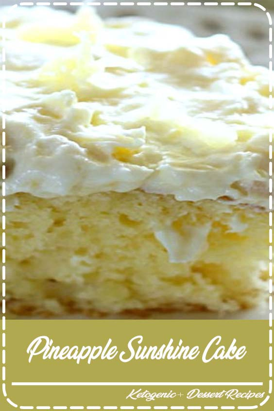 topped with a sweet and creamy whipped cream frosting Pineapple Sunshine Cake