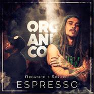 Espresso – SóCiro, Orgânico