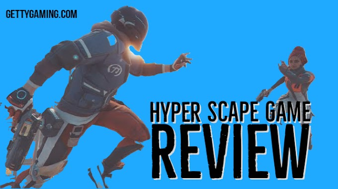 GettyGaming - Hyper Scape Beta Review 2020