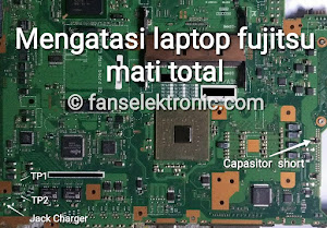 mengatasi laptop fujitsu mati total