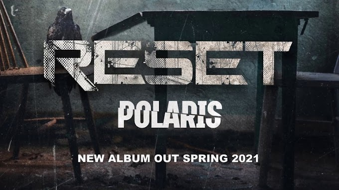 "Reset stream new song ""Polaris"""