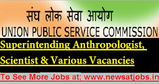UPSC-Recruitment-2017-Superintending-Anthropologist-Scientist-various-Vacancies