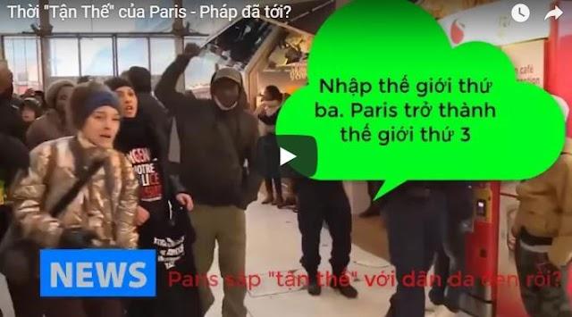 """Thời """"Tận Thế"""" của Paris - Pháp đã tới?"""