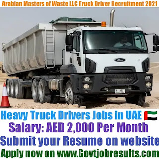Arabian Masters of Waste LLC Heavy Truck Driver Recruitment 2021-22