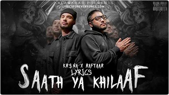 Saath Ya Khilaaf Lyrics Kr$na
