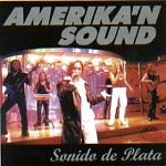 Amerikan Sound SONIDO DE PLATA 2001