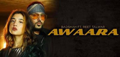 Awaara hain hum lyrics Badshah, Reet Talwar