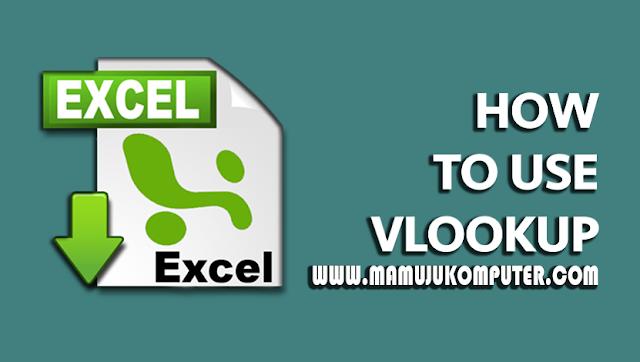 Penjelasan cara membuat fungsi Flookup di Excel