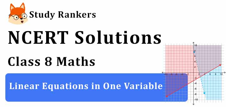 NCERT Solutions for Class 8 Maths Ch 2 Linear Equations in One Variable