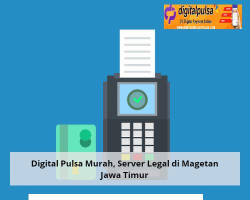 Yuk, Jadi Family Digital Pulsa Murah, Server Legal di Magetan Jawa Timur