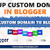 Complete Guide to Setup a Custom Domain with a Blogger