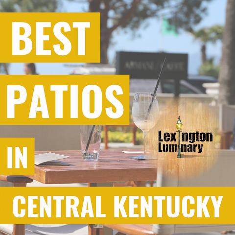 Best Patios in Central Kentucky