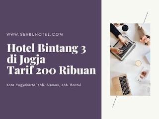 Daftar Hotel Bintang 3 Di Jogja Dengan Tarif 200 Ribuan