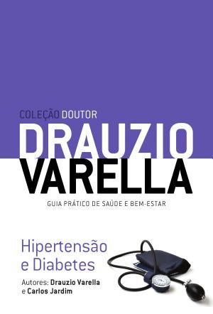Hipertensão e Diabetes Drauzio Varella