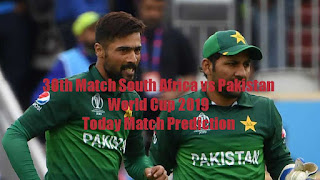 30th Match South Africa vs Pakistan World Cup 2019 Today Match Prediction