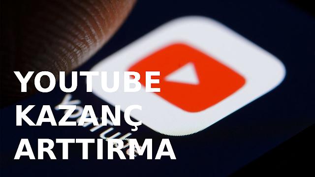 youtube kazanç arttırma