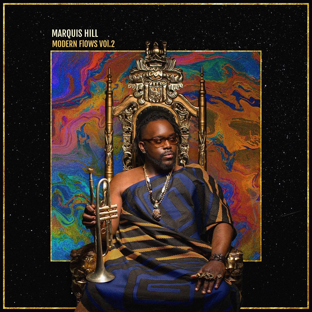 Republic of Jazz: Marquis Hill - Modern Flows Vol  II (BLACK
