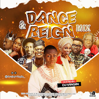 GOSPEL MIXTAPE: DJ Virgin - Dance & Reign Mix