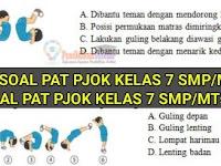 Soal PAT PJOK Kelas 7 SMP/MTs Kurikulum 2013