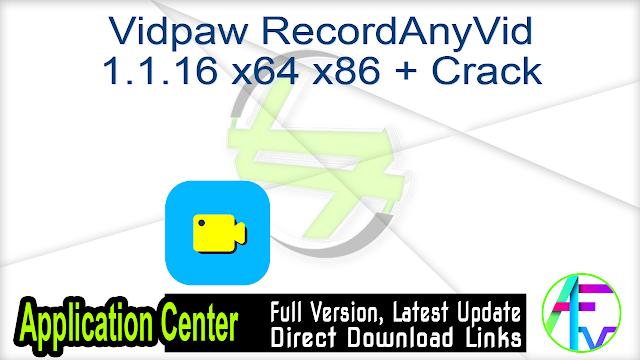 Vidpaw RecordAnyVid 1.1.16 x64 x86 + Crack